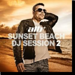 Cover: Sunset Beach DJ Session 2 - ATB