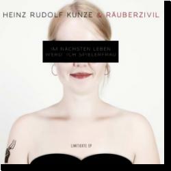 Cover: Heinz Rudolf Kunze - Im nächsten Lieben werd' ich Spielerfrau