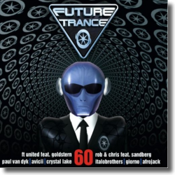 Cover: Future Trance Vol. 60 - Various Artists