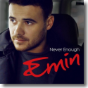 Emin - Never Enough