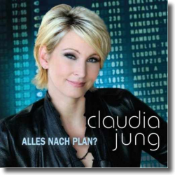 Cover: Claudia Jung - Alles nach Plan?