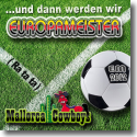 Cover:  Mallorca Cowboys - …und dann werden wir Europameister (Ra ta ta)