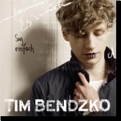 Cover: Tim Bendzko - Sag einfach ja