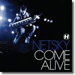 Cover: Netsky - Come Alive