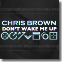Cover:  Chris Brown - Don't Wake Me Up