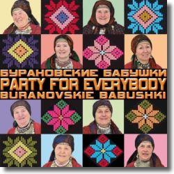 Cover: Buranovskie Babushki - Party For Everybody