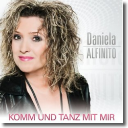 Cover: Daniela Alfinito - Komm und tanz mit mir