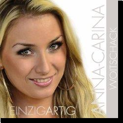 Cover: Anna-Carina Woitschack - Einzigartig