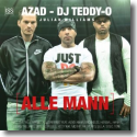 Cover:  Azad, DJ Teddy-O & Julian William - Alle Mann