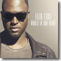 Cover: Taio Cruz - World In Our Hands