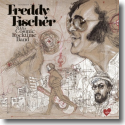 Cover:  Freddy Fischer & His Cosmic Rocktime Band - Dreimal um die Sonne