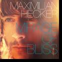 Cover:  Maximilian Hecker - Mirage Of Bliss