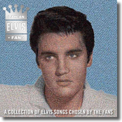 Cover: Elvis Presley - I Am An Elvis Fan
