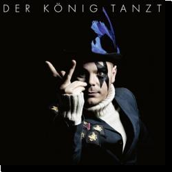 Cover: Der König tanzt - Der König tanzt