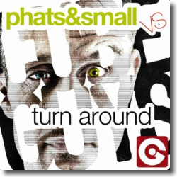 Cover: Phats & Small vs. The Cube Guys - Turn Around