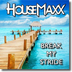 Cover: HouseMaxx - Break My Stride