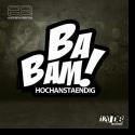Cover:  Hochanstaendig - Ba Bam
