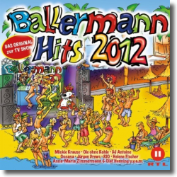 Cover: Ballermann Hits 2012 - Various Artists