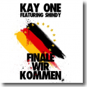 Cover:  Kay One feat. Shindy - Finale wir kommen