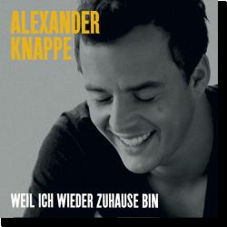 Cover: Alexander Knappe - Weil ich wieder zu Hause bin