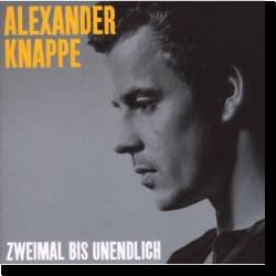 Cover: Alexander Knappe - Zweimal bis Unendlich