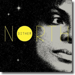 Cover: Astrid North - Dither