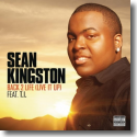 Cover:  Sean Kingston feat.T.I. - Back 2 Life (Live It Up)