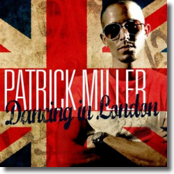 Cover: Patrick Miller - Dancing In London