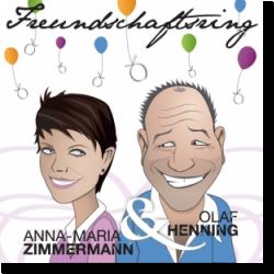 Cover: Anna-Maria Zimmermann & Olaf Henning - Freundschaftsring