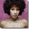 Cover:  Oceana - My House