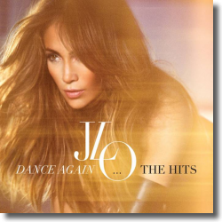 Cover: Jennifer Lopez - Dance Again… The Hits