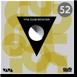 Cover: VIVA Club Rotation Vol. 52 - Various Artists