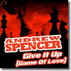 Cover: Andrew Spencer - Give It Up (Game Of Love)
