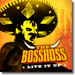 Cover: The BossHoss - Live It Up