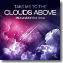 Cover: Micha Moor feat. Shena - Take Me To The Clouds Above