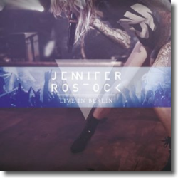 Cover: Jennifer Rostock - Live in Berlin