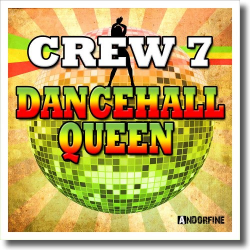 Cover: Crew 7 - Dancehall Queen
