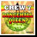 Cover:  Crew 7 - Dancehall Queen