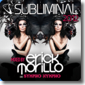 Subliminal 2012 mixed by Erick Morillo