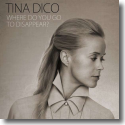 Cover:  Tina Dico - Where Do You Go To Disappear?