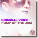 Cover: Criminal Vibes - Pump Up The Jam