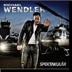 Cover: Michael Wendler - Spektakulär