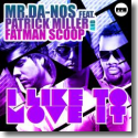 Cover:  Mr.Da-Nos feat. Patrick Miller & Fatman Scoop - I Like To Move It