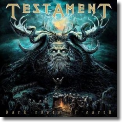 Cover: Testament - Dark Roots Of Earth