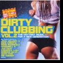 Dirty Clubbing Vol. 2