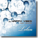 Cover:  Happy Vibes feat. Jazzmin - Leben
