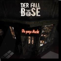 Cover: Der Fall Böse - Die ganze Nacht