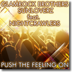 Cover: Glamrock Brothers & Sunloverz feat. Nightcrawlers - Push The Feeling On 2K12