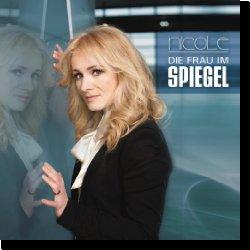 Cover: Nicole - Die Frau im Spiegel lebt