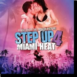 Cover: Step Up 4: Miami Heat - Original Soundtrack